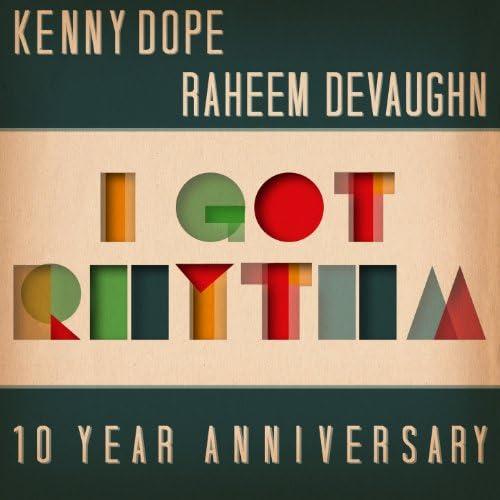 Kenny Dope & Raheem DeVaughn