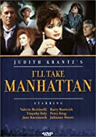 Judith Krantz: I'll Take Manhattan [DVD]