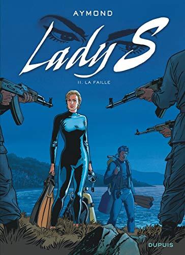 Lady S - tome 11 - La faille