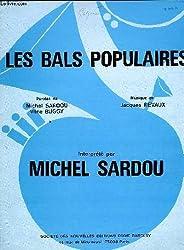 Les bals populaires interprété par michel sardou partition chant et melodie