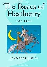 The Basics of Heathenry - For Kids (Children's Book)