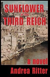 Sunflower of the Third Reich, a novel