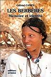 Les Berbères. Mémoire et identité - Errance - 01/09/1997