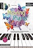 Moving Piano Songs: 20 sehr leichte bis leichte, romantische Klavierstücke für Kinder, Jugendliche & Erwachsene (inkl. Download)....