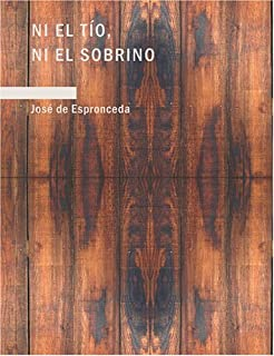 Ni el tfo ni el sobrino (Spanish Edition)