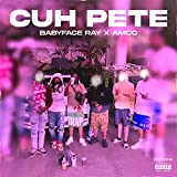 Cuh Pete (feat. Amcc) [Explicit]