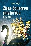 Zisne beltzaren misterioa. Rara avis (Cuentos) (Basque Edition)