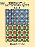 Treasury of Patchwork Quilt Sets (Dover Quilting)
