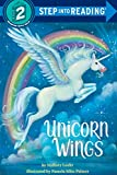 Unicorn Wings (Step into Reading) (English Edition)