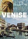 Venise : VIe-XXIe siècle par Crouzet