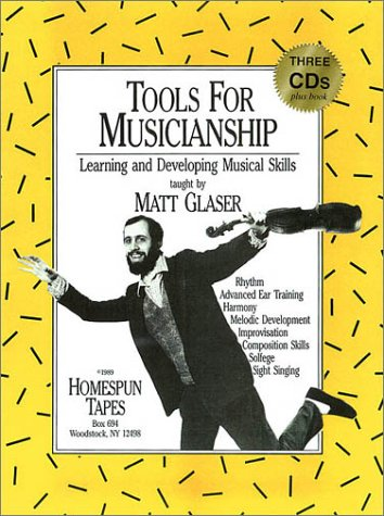 Tools for Musicianship: Learning and Developing Musical Skills