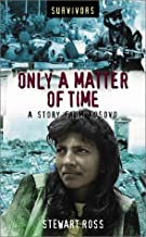 Only a Matter of Time: A Story from Kosovo (Survivors Series)