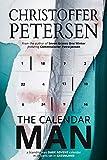 The Calendar Man: A Scandinavian Dark Advent novel set in Greenland