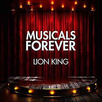 Musicals Forever: Lion King