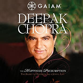 Deepak Chopra Happiness Prescription audiobook cover art