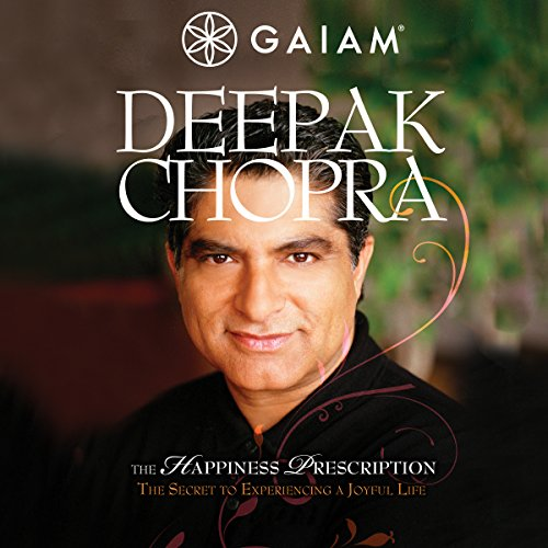 Deepak Chopra Happiness Prescription cover art