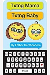 Txtng Mama Txtng Baby Board book