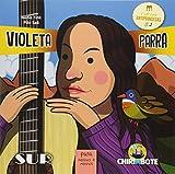 Violeta Parra. Para Meninas e Meninos - Volume 2. Coleção Antiprincesas