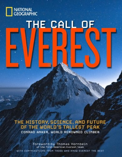 The Call of Everest: The History, Science, and Future of the World's Tallest Peak (English Edition)
