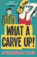 What a Carve Up! (Penguin Essentials) by J. Coe(2014-06-26)