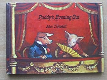 Hardcover Paddy's Evening Out by John S. Goodall (1973-10-15) Book