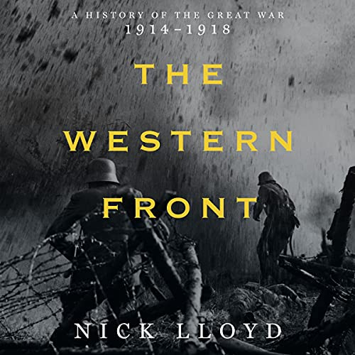 The Western Front: A History of the Great War, 1914-1918
