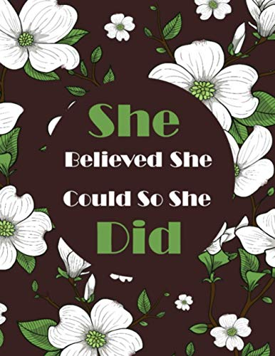 She Believed She Could So She Did: Pink Notebook (8.5 x 11 Large) (Journal, Diary, Notebook)