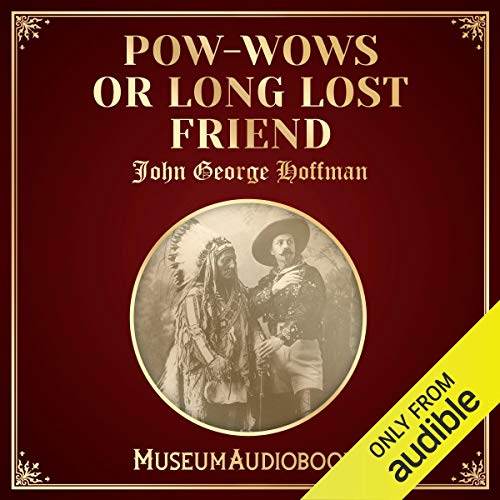 Pow-Wows; or Long Lost Friend audiobook cover art