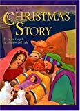 The Christmas Story: From the Gospels of Matthew and Luke