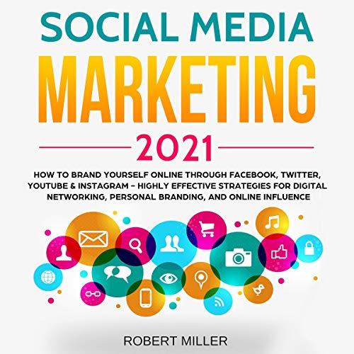 Social Media Marketing 2021 cover art