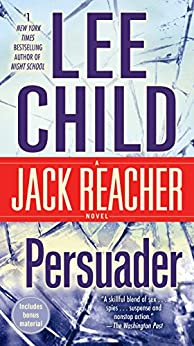 Persuader: A Jack Reacher Novel by [Lee Child]