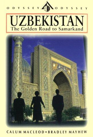 Uzbekistan: The Golden Road to Samarkand [Lingua Inglese]