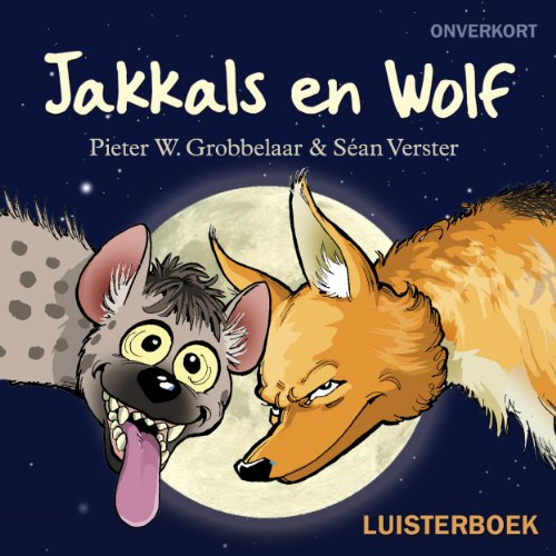 Jakkals en Wolf [Jackal and the Wolf] audiobook cover art