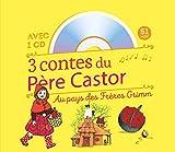 3 contes du Père Castor : Au pays des...