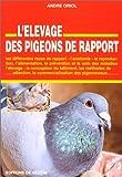 L'Elevage des pigeons de rapport