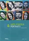 Arts visuels & portraits Cycles 1, 2 & 3