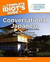 CIG to Conver Japan, 2nd Ed (Complete Idiot's Guide to)