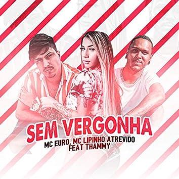 Sem Vergonha (feat. Thammy)