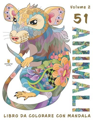 51 Animali - Libro Da Colorare Con Mandala: Libro da Colorare per Adulti con Meravigliosi Animali. Libro Antistress da Colorare con Disegni Rilassanti (Vol.2)