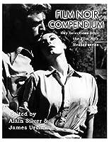 Film Noir Compendium (Film Noir Reader)