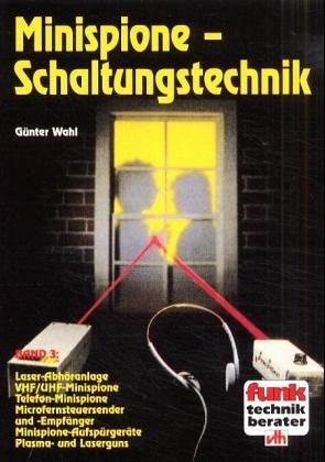 Minispione-Schaltungstechnik