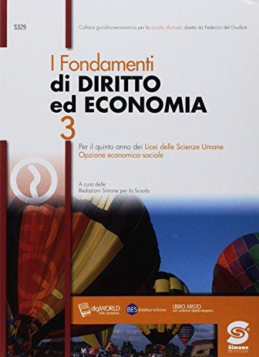 I fondamenti di diritto ed economia. Per il 5° anno dei Licei delle scienze sociali e licei delle scienze umane. Con ebook. Con espansione online: 3