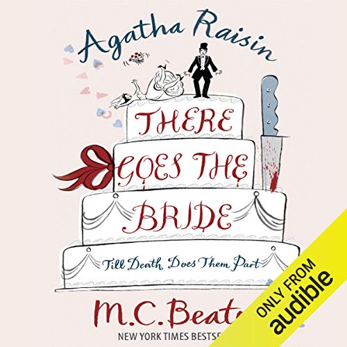 Couverture de Agatha Raisin: There Goes the Bride