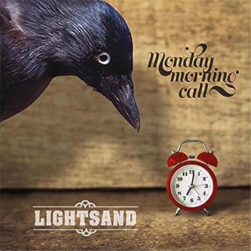 Monday Morning Call