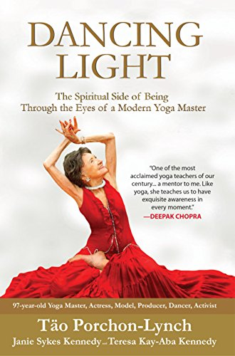 Dancing Light The Spiritual Side Of Being Through The Eyes Of A Modern Yoga Master Kindle Edition By Porchon Lynch Tao Kennedy Janie Sykes Kennedy Teresa Kay Aba Religion Spirituality Kindle Ebooks