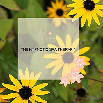 The Hypnotic Spa Therapy