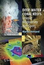 Deep-water Coral Reefs: Unique Biodiversity Hot-Spots (Springer Praxis Books)