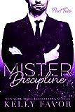 Mister Discipline (Part Five)