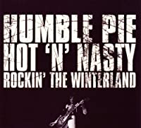 Hot 'n' Nasty by Humble Pie (2010-09-14)