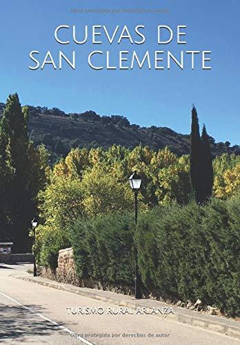 Cuevas de San Clemente: Guía y Calendario